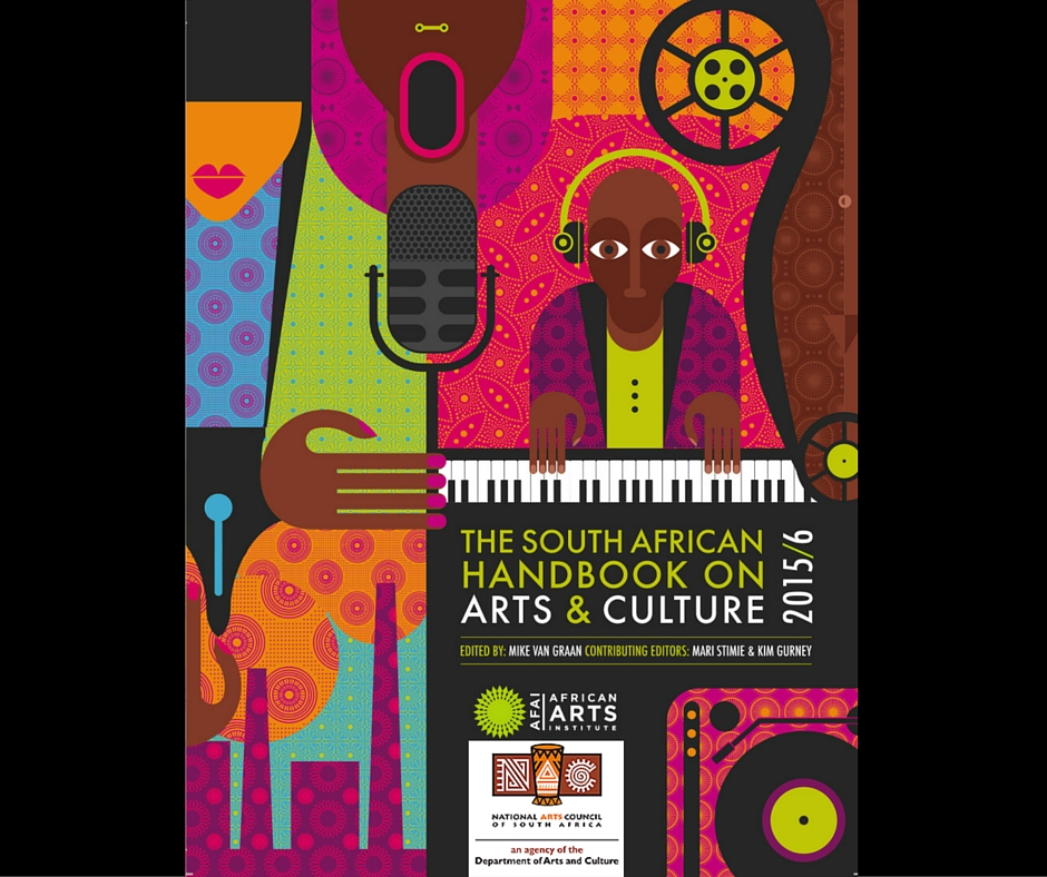 African Arts Institute And National Arts Council Collaborate On 2015/16 South African Handbook On Arts And Culture