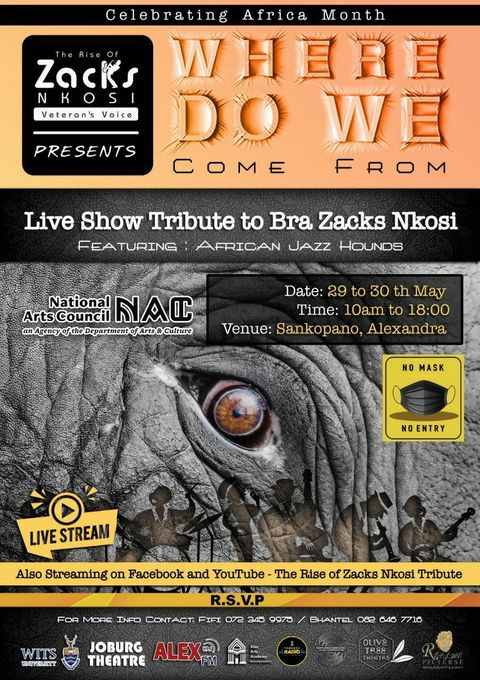 Where do we come from – Live show tribute to Bra Zack Nkosi